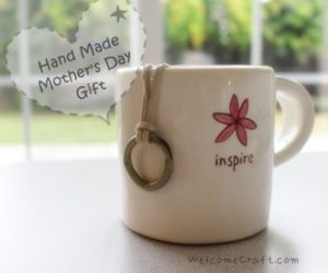 Hand Made Mothers Day Gift
